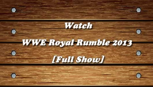 WWE-Royal-Rumble-2013-Full-Show.jpg