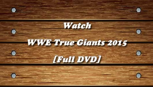 WWE-True-Giants-DVD.jpg