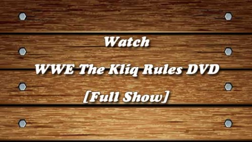 wwe-the-kliq-rules-2015-dvd.jpg