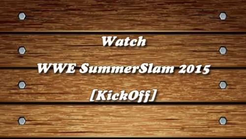 wwe-summerslam-2015-kickoff.jpg