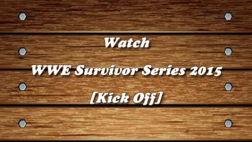WWE-Survivor-Series-2015-Kickoff.jpg