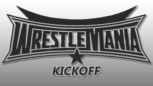 Watch WWE WrestleMania 32 KickOff