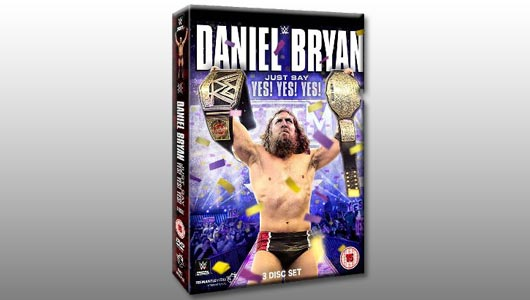 Watch Daniel Bryan Just Say Yes Yes Yes DVD