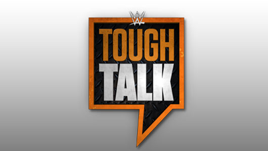 Watch WWE Tough Talk 25/8/15 Full Show!