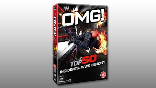 Watch OMG The Top 50 Incidents In WWE History!