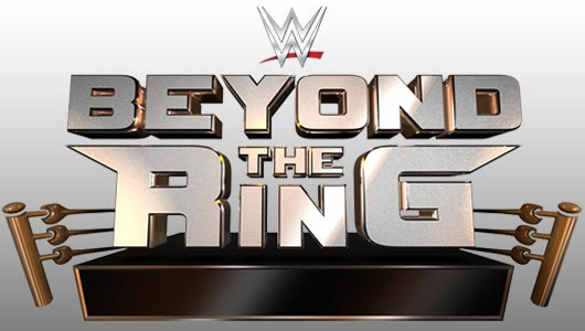 Watch WWE Beyond The Ring [KLIQ Rules]