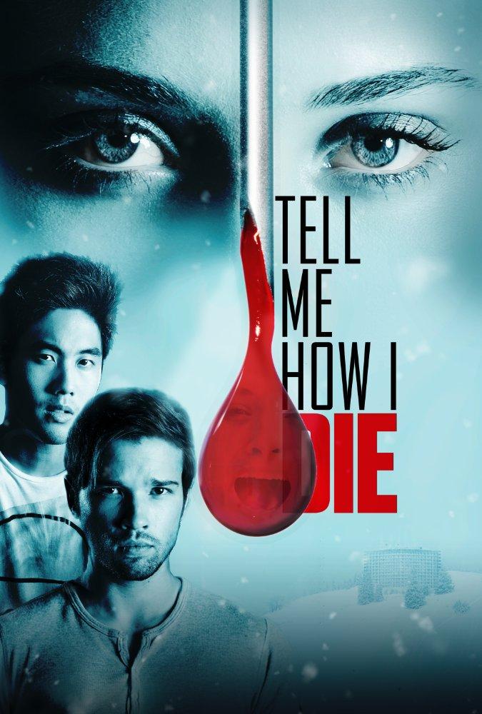 Tell Me How I Die (2016) 1080p HEVC Web-dl X265 675 MB