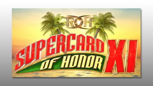 Watch ROH Supercard of Honor XI 2017