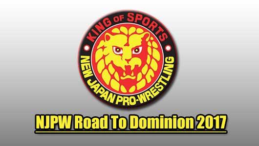 NJPW Road To Dominion 2017