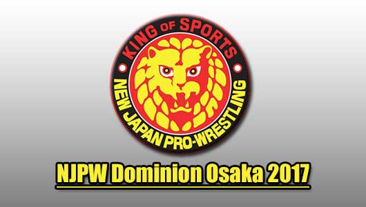 Watch NJPW Dominion Osaka 2017