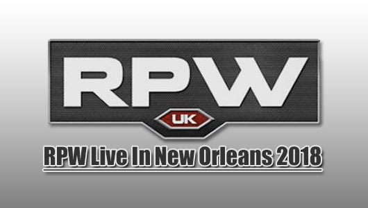RPW Live In New Orleans 2018