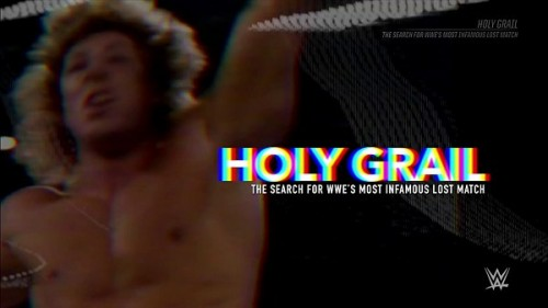 WWE-Holy-Grail-The-Search-For-WWEs-MOST-INFAMOUS-LOST-MATCH.jpg